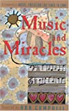 Music and Miracles: A Companion to Music : Physician for Times to Come