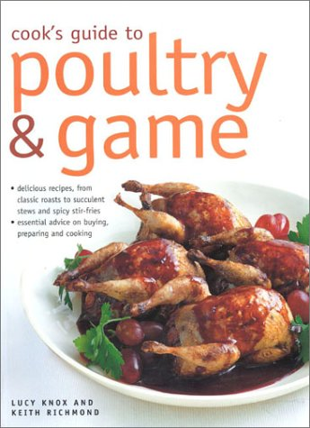 Cook's Guide to Poultry and Game