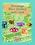 img - for Teenage New Jersey, 1941-1975 book / textbook / text book
