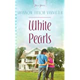 White Pearls (Truly Yours Digital Editions)
