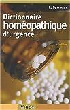 echange, troc Louis Pommier - Dictionnaire homéopathique d'urgence. 16e édition