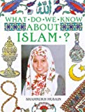 img - for What Do We Know About Islam? book / textbook / text book