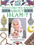 What Do We Know About?: Islam?