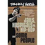 Jails, Hospitals & Hip-Hop / Some People ~ Danny Hoch
