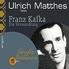 Die Verwandlung (       ungekürzt) von Franz Kafka Gesprochen von: Ulrich Matthes