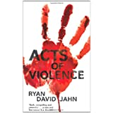Acts of Violence (Macmillan New Writing)by Ryan David Jahn