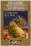 echange, troc Ian Livingstone - Défis fantastiques, Tome 5 : Le Labyrinthe de la Mort