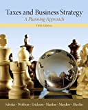 img - for Taxes & Business Strategy (5th Edition) book / textbook / text book