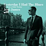Yesterday I Had the Blues: Music of B...