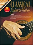 Progressive Classical Guitar Method: For Beginner to Intermediate Students [Book 1]