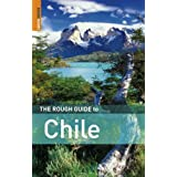 The Rough Guide to Chile (Rough Guide Travel Guides)by Melissa Graham