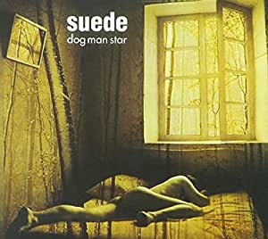 Dog Man Star [Deluxe Edition]