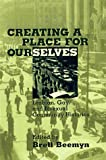 img - for Creating a Place For Ourselves: Lesbian, Gay, and Bisexual Community Histories book / textbook / text book