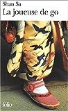 La Joueuse de go - Prix Goncourt des Lyc�ens 2001