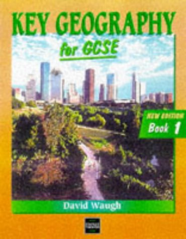 KEY GEOG GCSE - BOOK 1 2ND EDN: Bk. 1 (Key Geography)