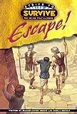 Escape! (Strive to Survive)