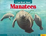 img - for Manatees (I Can Read About) book / textbook / text book