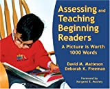 img - for Assessing And Teaching Beginning Readers: A Picture Is Worth 1000 Words book / textbook / text book