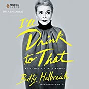 I'll Drink to That: A Life in Style, with a Twist | [Betty Halbreich, Rebecca Paley]