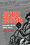 img - for Justice Accused: Antislavery and the Judicial Process book / textbook / text book