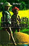 img - for Living With Landmines: From International Treaty to Reality book / textbook / text book