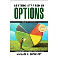 Getting Started in Options (       ABRIDGED) by Michael C. Thomsett Narrated by Nelson Runger