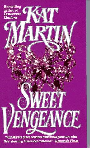 Sweet Vengeance, KAT MARTIN