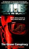 Men in Black: The Grazer Conspiracy (0553577697) by Smith, Dean Wesley