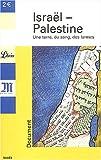echange, troc Le Monde - Israël-Palestine : Une terre, du sang, des larmes