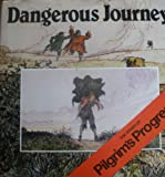 Dangerous Journey: The Story of Pilgrim's Progress (0551012188) by Bunyan, John