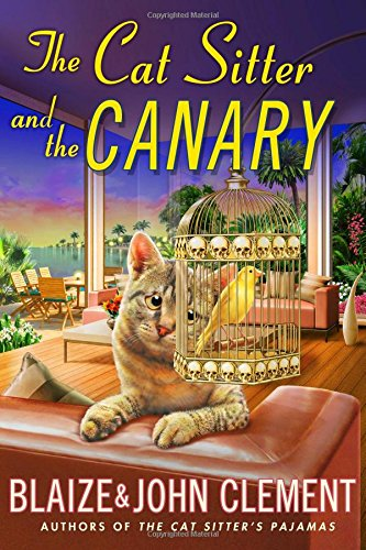 the-cat-sitter-and-the-canary-a-dixie-hemingway-mystery-dixie-hemingway-mysteries-hardcover