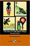 The Story of Little Black Mingo (Illustrated Edition) (Dodo Press) (1406507709) by Bannerman, Helen