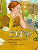 Edna (0531332462) by Burleigh, Robert