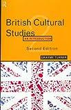 British Cultural Studies (IGN Grey) (0415129303) by Turner, Graeme