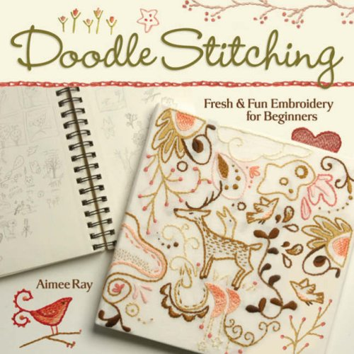 Best Review Of Doodle Stitching: Fresh & Fun Embroidery for Beginners