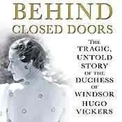 Behind Closed Doors   [Hugo Vickers]