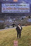 echange, troc Yvonne Dubois, Pierre Pilaud - La vallée des cyclamens : Cahiers d'une paysanne savoyarde