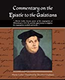 img - for Commentary on the Epistle to the Galatians Martin Luther book / textbook / text book