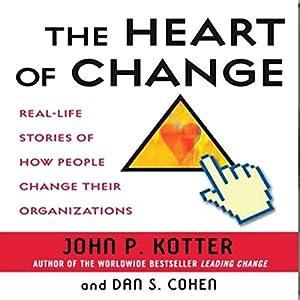 The Heart of Change Audiobook