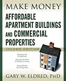 img - for Make Money with Affordable Apartment Buildings and Commercial Properties book / textbook / text book