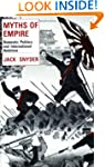 Myths of Empire: Domestic Politics an...