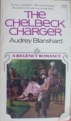 Chelbeck Charger, Audrey Blanshard
