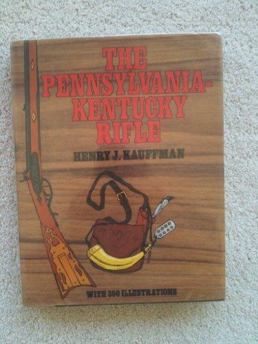 The Pennsylvania-Kentucky Rifle