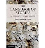 img - for [ THE LANGUAGE OF STORIES: A COGNITIVE APPROACH ] BY Dancygier, Barbara ( Author ) Sep - 2011 [ Hardcover ] book / textbook / text book