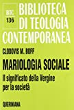 img - for Mariologia sociale. Il significato della Vergine per la societ  book / textbook / text book