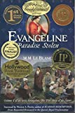 img - for EVANGELINE: PARADISE STOLEN, 2 BOOK AWARDS, National 2012 Independent Publisher Book Award, 2012 LA Press Women Best Book (Volume I of the Literary Series