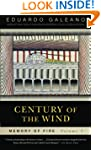 Century Of the Wind: Memory Of Fire,...