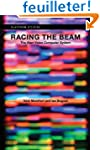 Racing The Beam - The Atari Video Com...