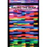 Racing the Beam: The Atari Video Computer Systemby Nick Montfort