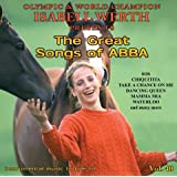 "The Great Songs of ABBA - Musik zum Reiten Vol. 40 - K�rmusik instrumental CDvon ""Isabell Werth"""